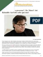 _O Problema é o Processo_, Dr. Moro_ Até Reinaldo Azevedo Sabe Que Não! - Os ConstitucionalistasOs Constitucionalistas
