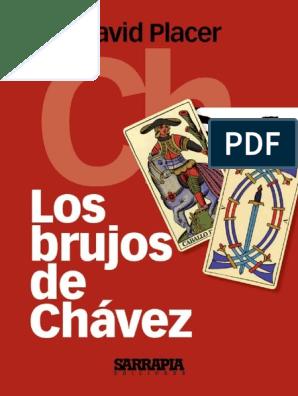 Placer David Los Brujos De Chavez Pdf Hugo Chavez Fidel Castro