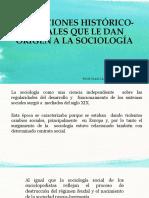 CONDICIONES HISTÓRICO-SOCIALES QUE LE DAN ORIGEN A LA.pptx