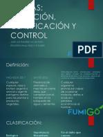 Plagas. Definición, clasificación y control.