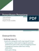 Pemeriksaan Penunjang OA, Osteoporosis, Ruptur Tendo Achilles