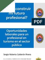 Construir Mi Futuro Profesional - Gestion Publica - Sergio Calderon