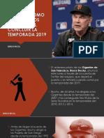 Diego Ricol - BOCHY SE RETIRARÁ COMO PILOTO DE LOS GIGANTES AL CONCLUIR LA TEMPORADA 2019