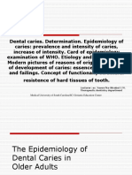 4Dental Caries. Determination. Epidemiology
