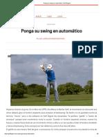 Ponga Su Swing en Automático _ Golf Digest