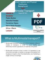 Multimodaltransport3miridomemichellepedro 140828212937 Phpapp01 Converted