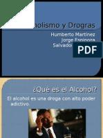 Alcoholismo y Drogras