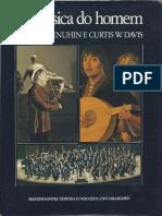 A música do homem - Yehudi Menuhine Curtis W. Davis.pdf