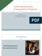 Duckworth Industries,Inc-Incentive Compensation Programs