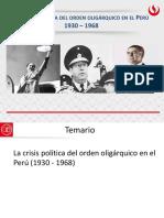 CRISIS POLÍTICA/SEGUNDA GUERRA MUNDIAL Y GUERRA FRÍA - Crisis Política del Orden Oligárquico (1930-1968)