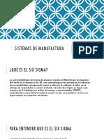 Sistemas de manufactura six sigma.pptx
