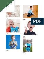 1 Mes, 2 Años, Tres, Años, 4 Años, 5 Años y 7 Años Ambos Sexos Niños y Niñas