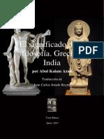 El significado de La filosofía. Grecia e India