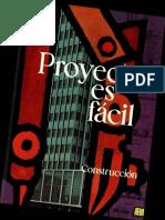Proyectar Es Fácil. Construcción II