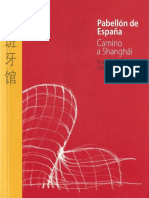 10   Pabellón de España - Expo Shanghai 2010   Camino a Shanghái   -   Spain   España expone - SEEI