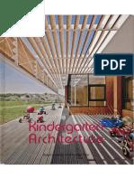 12 | Kindergarten Architecture | - | - | China | Dailan Univ. of Technology Press | Ecopolis Plaza | pg. 48-67