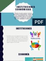 Las Instituciones Económicas ! (ISABELLA AZCARATE)