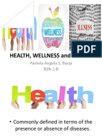 Health, Wellness and Illness