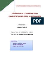 ACTIVIDAD 4 - LAS TICS EN LA EDUCACION PERUANA - TRABAJO GRUPAL.docx