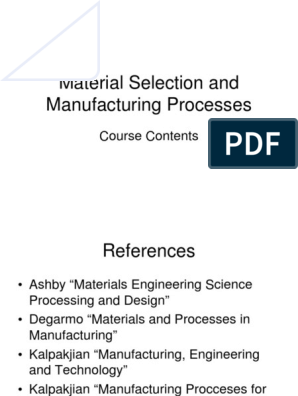 Material Selection And Manufacturing Processes Course Contents Materials Science Machining