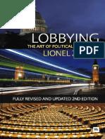 Zetter L., Lobbying the art of political persuasion, Petersfield, Hampshire, Royaume-Uni de Grande-Bretagne et d'Irlande du Nord, Harriman House, 2014, xxx+560 p.