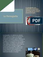 DIAPOSITIVAS LA PORNOGTAFIA.pptx