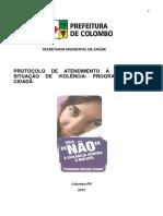 6-PROTOCOLO-DA-REDE-DE-ATENDIMENTO-A-MULHER-EM-VIOLENCIA-MULHER-CIDADA-VERSAO-2012.PDF