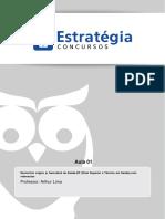Aula 01 - Operações, propriedades e aplicações. Conjuntos numéricos e operações com conjuntos. Equações e inequações. Sistemas de medidas..pdf