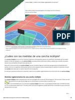 Cancha múltiple_ ¿Cuáles son las medidas reglamentarias de cada área_.pdf
