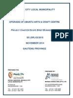 Upgrade of Ubuntu Arts & Crafts Centre Project Charter 24.11.2014