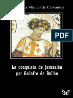 La conquista de Jerusalen por G - Miguel de Cervantes Saavedra.pdf