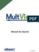 Manual Usuario-MULTVIEW - MANUAL DE USUÁRIO DO SISTEMAS DE CÂMERAS - FUNCIONAMENTO NO MICRO COMPUTADOR