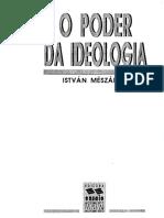 MESZAROS. O Poder Da Ideologia (Pp. 11-27)