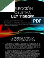 SELECCION OBJETIVA LEY 1150/2000