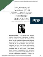 Evola, Guenon y el Cristianismo (IV) EL...ENO METAPOLITICO | Biblioteca Evoliana
