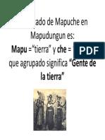 Significado de Mapuche en Mapudungun es.pptx