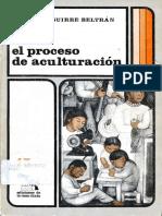 Aguirre_Beltran_El_proceso_de_aculturacion ANTRO.pdf