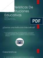 Caracteristicas de Las Instituciones Educativas