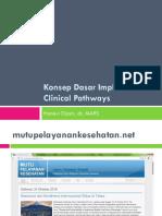 SESI 1_Konsep Dasar Implementasi Clinical Pathways (Hanevi Djasri)_ED2.ppt