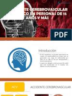 Accidente Cerebrovascular Isquémico en personas de 15 años 17-03.pptx