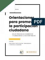 Orientaciones para promover la participación ciudadana en los procesos de diagnóstico y planeación de la Gestión Pública - Versión 1 - Julio 2018.pdf