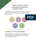 Pirámide Plana y Sensor Cósmico Flanagan Radiestesia Radiónica