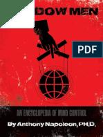 Anthony Napoleon - Shadow Men An Encyclopedia of Mind Control (2015).pdf