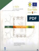 05 | Estrategia Eco-Valle | Tres proyectos para un entorno residencial sostenible en el Nuevo Ensanche de Vallecas | - | Spain | Com. Europea - Life; Mediterranean Verandahways | Ecoboulevard -Air Tree, Parkeing