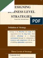 Designing Business Level Strategies