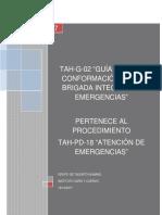 TAH-G-02 GUÍA PARA LA CONFORMACIÓN DE LA BRIGADA INTEGRAL DE EMERGENCIAS-V1.0.docx
