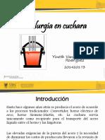Metalurgia en Cuchara