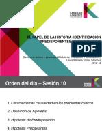 El papel de la historia (identificación, predisponentes)
