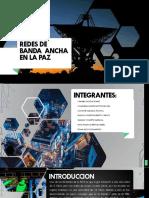 REDES DE BANDA  ANCHA EN LA PAZ.pptx