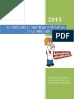 __33-UNIDADES-DIDACTICAS-COMPLETAS-PARA-NINOS-DE-56-ANOS.pdf